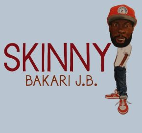 Bakari Skinny Cover2