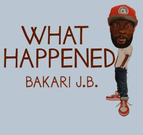 Bakari What Happened Cover